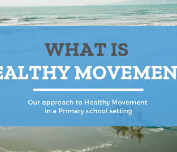 What is Healthy Movement